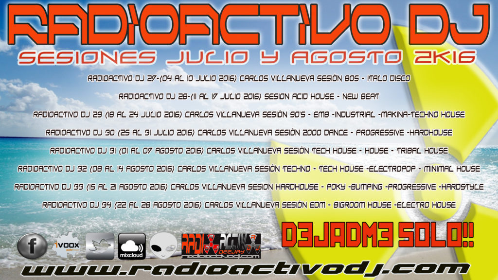 RADIOACTIVO DJ SESSIONS 2016-SUMMER 2016-2