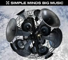SIMPLE MINDS – BIG MUSIC